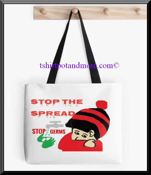 """stop the spread -Coronavirus -Tote 