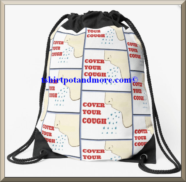 """cover your cough draw string bag"" by holymaud 